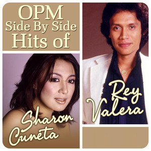 OPM Side By Side Hits of Sharon Cuneta & Rey Valera - Rey Valera