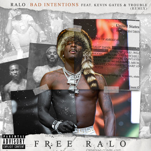 Bad Intentions (Remix) [feat. Kevin Gates & Trouble]