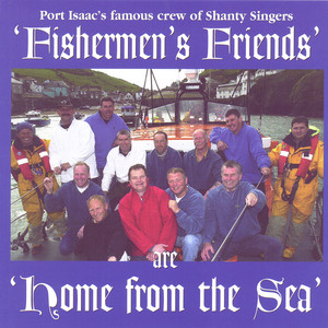A Sailor Ain't A Sailor by The Fisherman's Friends
