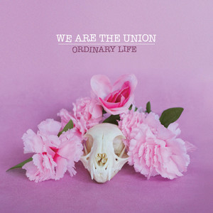 Boys Will Be Girls by We Are The Union