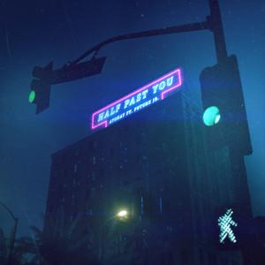 Half Past You (feat. Future Jr.)