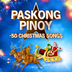 Paskong Pinoy - 50 Christmas Songs