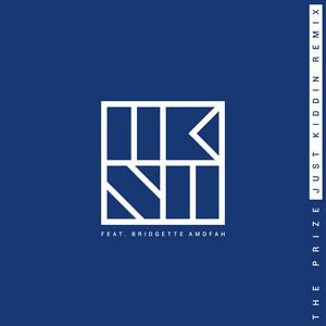 The Prize (feat. Bridgette Amofah) [Just Kiddin Remix]