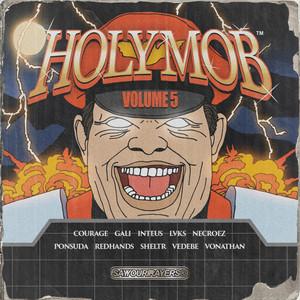 Holy Mob, Vol. 5