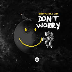 Bruno Mattos, F-LIMA – Don't Worry (Studio Acapella)