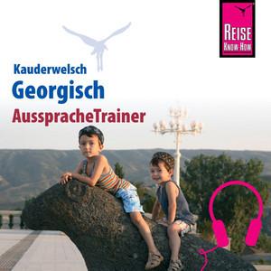 Reise Know-How Kauderwelsch AusspracheTrainer Georgisch