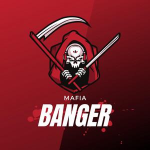 Mafia Banger