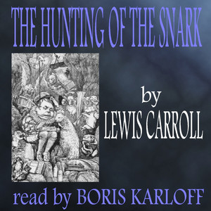 The Hunting Of The Snark Audiobook