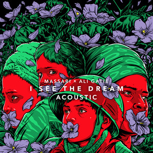 I See The Dream (Badna Salam) [feat. Ali Gatie] [Acoustic]