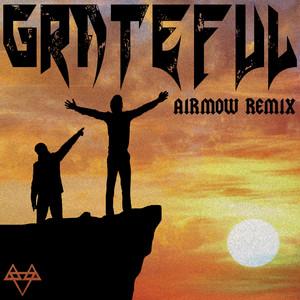 Grateful (Airmow Remix)