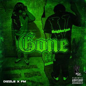Gone (Dizzle x FM)