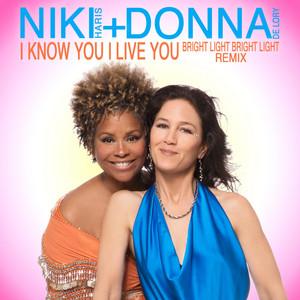 I Know You I Live You (Bright Light Bright Light Remix)