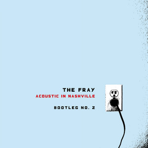 Acoustic In Nashville - Bootleg No. 2