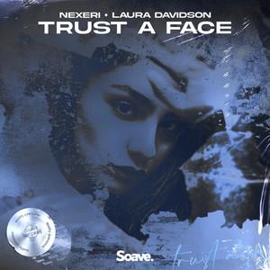 Trust A Face