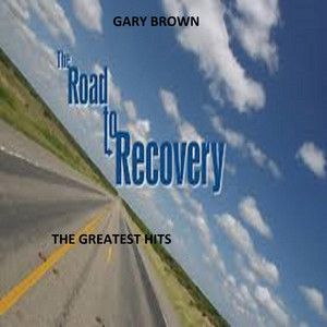 The Road To Recovery Greatest Hits 2