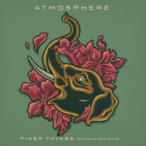 Finer Things (feat. deM atlaS)