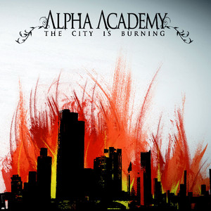 City is burning by Alpha Academy