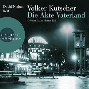 Die Akte Vaterland - Gereon Raths vierter Fall (Gekürzte Fassung) Audiobook