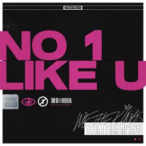 No 1 Like U