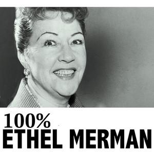 100% Ethel Merman