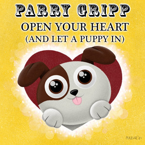 Open Your Heart (And Let a Puppy In)