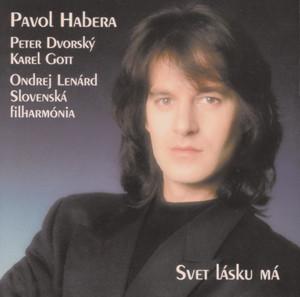 Pavol Habera - Svet lasku ma