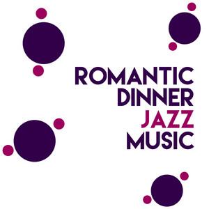Romantic Dinner Jazz Music album