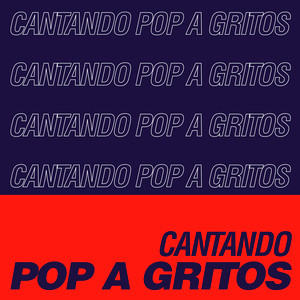 Cantando Pop a Gritos