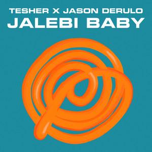 Jalebi Baby (Tesher x Jason Derulo)