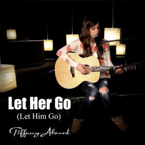 Let Her Go (Let Him Go)