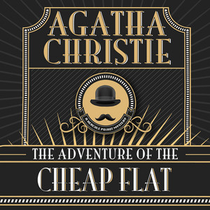 Hercule Poirot: The Adventure of the Cheap Flat (Unabridged)