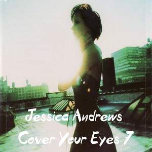 Cover Your Eyes 7