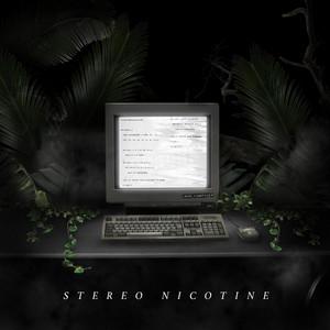 Stereo Nicotine