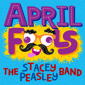 Song of the Day – April Fools by Stacey Peasley