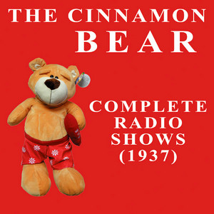 The Cinnamon Bear - Complete Radio Shows  - V