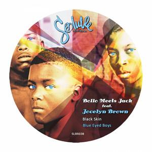 Black Skin Blue Eyed Boys - Bollo's Uplifting Mix