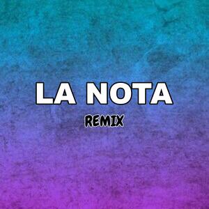 La Nota (Remix)