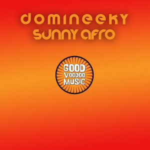 Sunny Afro - Domineeky Percussion Dub by Domineeky