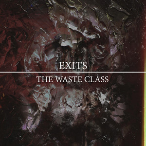 The Waste Class by Exits
