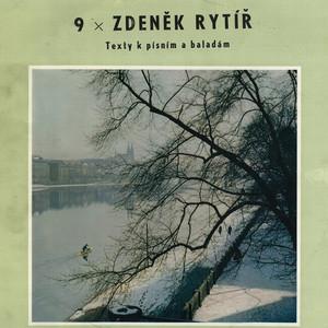 Václav Neckář - 9× Zdeněk Rytíř