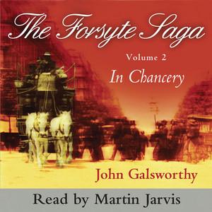 In Chancery - The Forsyte Saga, Vol. 2 (Abridged)