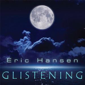 Glistening by Eric Hansen