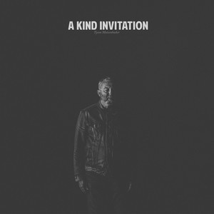 A Kind Invitation
