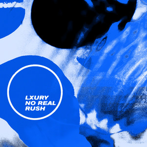 Lxury – Do this forever