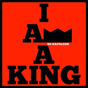 I Am a King