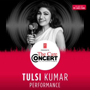 """Tulsi Kumar Performance (From """"The Care Concert"""")"""
