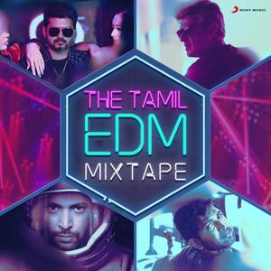The Tamil EDM Mixtape