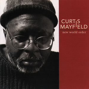 Just a Little Bit of Love by Curtis Mayfield