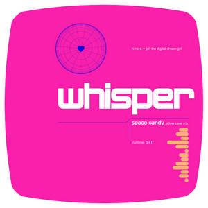 Whisper (Space Candy Pillow Cave Mix)