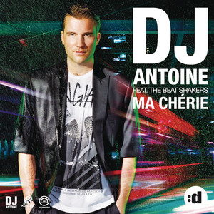 DJ Antoine - Ma Chérie